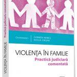 """""""Violenţa în familie. Practică judiciară comentată"""", în ajutorul victimelor și specialiștilor"""