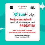 Vino la Sun Help - curs gratuit de pregătire în caz de cutremur!