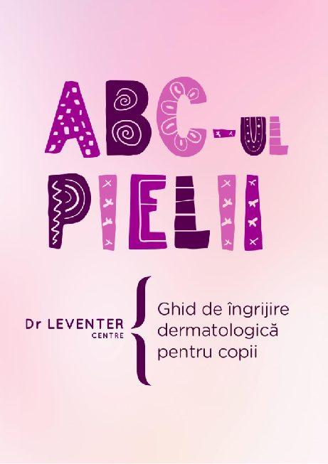 Dr. Leventer Centre lansează un e-book despre îngrijrea pielii copiilor